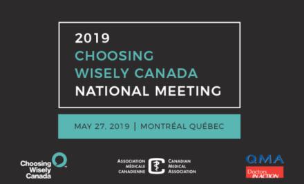 Choosing Wisely Canada National Meeting 2019