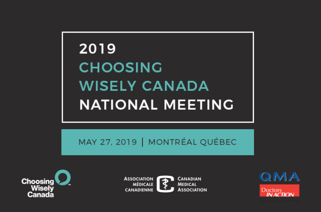 Choosing Wisely Canada National Meeting 2019
