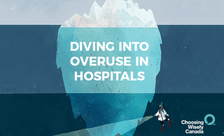 Diving Into Overuse in Hospitals