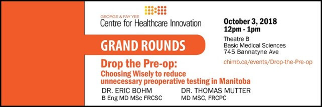 CHI Grand Rounds: Choosing Wisely to reduce unnecessary preoperative testing in Manitoba